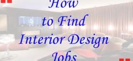 How to Find Interior Design Jobs