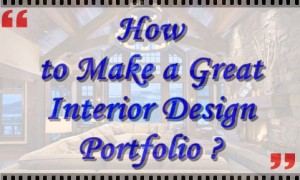 How to make a great Interior Design Portfolio ?