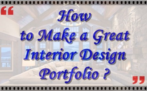 How to make a great Interior Design Portfolio