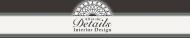 Interior Designer & Decorator : All in the Details