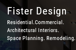 Interior Designer & Decorator : Fister Design